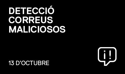 DETECCIÓ CORREUS MALICIOSOS