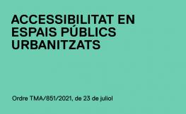 Nou document tècnic de condicions bàsiques d'accessibilitat i no discriminació en espais públics urbanitzats