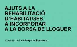 Ajuts rehabilitació habitatges Borsa de Lloguer de Barcelona