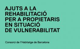 Ajuts rehabilitació propietaris en situació de vulnerabilitat CHB