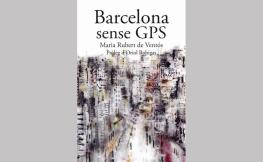 """Presentació del llibre """"Barcelona sense GPS"""""""