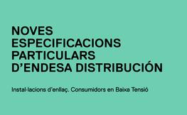 Noves especificacion particular d'endesa distribución