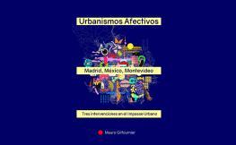 Portada Urbanismos Afectivos: Madrid, México y Montevideo