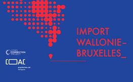 Exposició: Import Wallonie Bruxelles