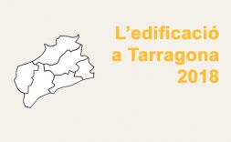 El creixement de l'edificació a la Demarcació de Tarragona, marcat per pocs projectes de gran superfície