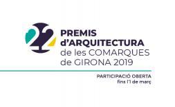 Oberta la convocatòria dels Premis d'Arquitectura de les Comarques de Girona 2019