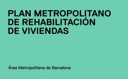 Plan Metropolitano de Rehabilitación de Viviendas 2020-2030