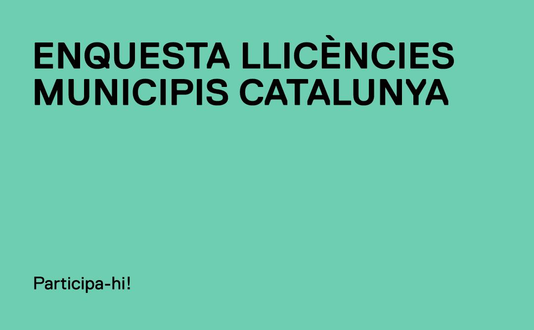 Enquesta llicències Catalunya.